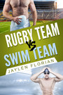 Rugby Team vs Swim Team