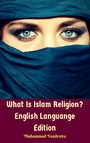 What Is Islam Religion? English Languange Edition