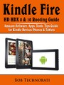 Kindle Fire HD HDX 8 & 10 Rooting Guide - Amazon Software, Apps, Tools, Tips Guide for Kindle Devices Phones & Tablets