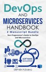 DevOps and Microservices - Non-Programmer's Guide to DevOps and Microservices