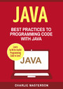 Java - Best Practices to Programming Code with Java