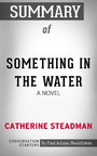 Summary of Something in the Water: A Novel
