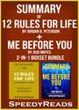 Summary of 12 Rules for Life: An Antidote to Chaos by Jordan B. Peterson + Summary of Me Before You by Jojo Moyes 2-in-1 Boxset Bundle