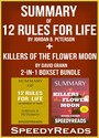 Summary of 12 Rules for Life: Ana Antidote to Chaos by Jordan B. Peterson + Summary of Killers of the Flower Moon by David Grann 2-in-1 Boxset Bundle