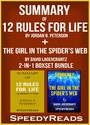 Summary of 12 Rules for Life: An Antidote to Chaos by Jordan B. Peterson + Summary of The Girl in the Spider's Web by David Lagercrantz 2-in-1 Boxset Bundle
