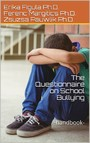 The Questionnaire on School Bullying - (Handbook)