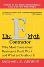 E-Myth Contractor - Why Most Contractors' Businesses Don't Work and What to Do About It