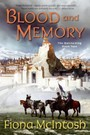Blood and Memory - The Quickening Book Two