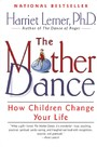 Mother Dance - How Children Change Your Life