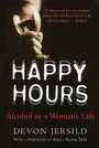 Happy Hours - Alcohol in a Woman's Life