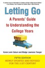 Letting Go (Fifth Edition) - A Parents' Guide to Understanding the College Years
