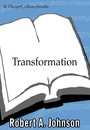 Transformation - Understanding the Three Levels of Mascul