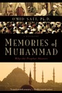 Memories of Muhammad - Why the Prophet Matters