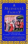Medieval Family - The Pastons of Fifteenth-Century England