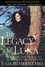 Legacy of Luna - The Story of a Tree, a Woman, and the Struggle to Save the Redwoods