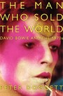 Man Who Sold the World - David Bowie and the 1970s