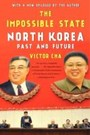Impossible State - North Korea, Past and Future