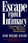 Escape from Intimacy - Untangling the ``Love'' Addictions: Sex, Romance, Relationships