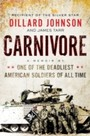 Carnivore - A Memoir of a Cavalry Scout at War