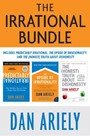 Irrational Bundle - Predictably Irrational, The Upside of Irrationality, and The Honest Truth About Dishonesty
