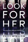 Look for Her - A Novel
