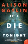 If I Die Tonight - A Novel
