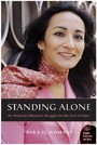 Standing Alone - An American Woman's Struggle for the Soul of Islam