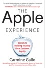 Apple Experience - Secrets to Building Insanely Great Customer Loyalty