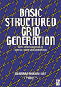 Basic Structured Grid Generation - With an introduction to unstructured grid generation