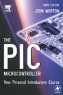 The PIC Microcontroller - Your Personal Introductory Course