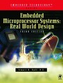 Embedded Microprocessor Systems - Real World Design