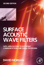Surface Acoustic Wave Filters - With Applications to Electronic Communications and Signal Processing