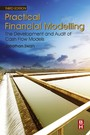 Practical Financial Modelling - The Development and Audit of Cash Flow Models