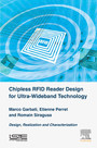Chipless RFID Reader Design for Ultra-Wideband Technology - Design, Realization and Characterization