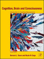 Cognition, Brain, and Consciousness - Introduction to Cognitive Neuroscience