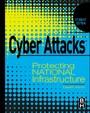 Cyber Attacks - Protecting National Infrastructure, STUDENT EDITION