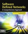 Software Defined Networks - A Comprehensive Approach