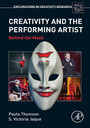 Creativity and the Performing Artist - Behind the Mask