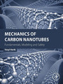 Mechanics of Carbon Nanotubes - Fundamentals, Modeling and Safety
