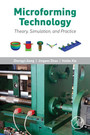 Microforming Technology - Theory, Simulation and Practice