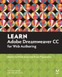 Learn Adobe Dreamweaver CC for Web Authoring - Adobe Certified Associate Exam Preparation