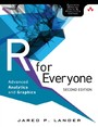 R for Everyone - Advanced Analytics and Graphics