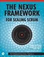 Nexus Framework for Scaling Scrum - Continuously Delivering an Integrated Product with Multiple Scrum Teams