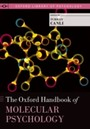 Oxford Handbook of Molecular Psychology