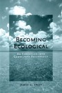 Becoming Ecological: An Expedition into Community Psychology