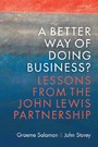 Better Way of Doing Business? - Lessons from The John Lewis Partnership