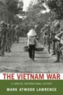 Vietnam War A Concise International History