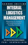Integral Logistics Management - Planning and Control of Comprehensive Supply Chains, Second Edition