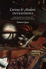 Curious and Modern Inventions - Instrumental Music as Discovery in Galileo's Italy