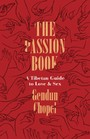 Passion Book - A Tibetan Guide to Love and Sex